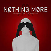 Nothing More:
