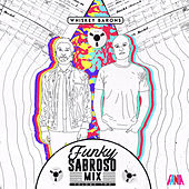 Funky Sabroso Mix, Vol. 2 by Various Artists