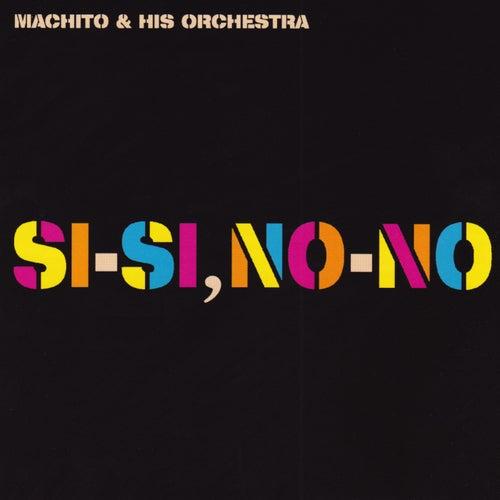 Si, Si, No, No by Machito