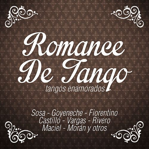Romance de Tango (Tangos Enamorados) by Various Artists