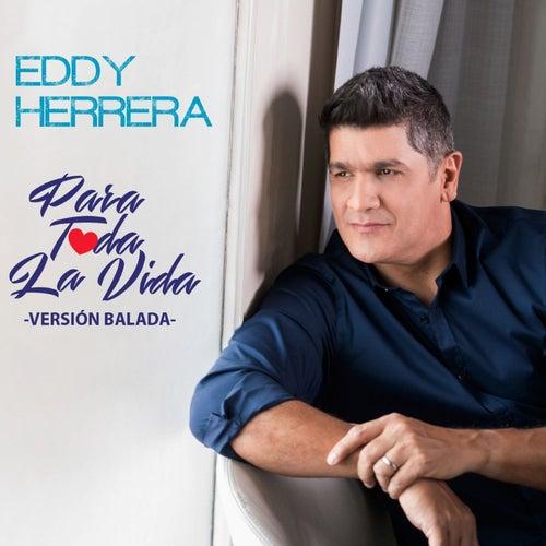 Para Toda la Vida by Eddy Herrera
