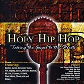 Holy Hip Hop, Vol. 1 by Various Artists