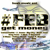 F.E.B Get Money by Various Artists