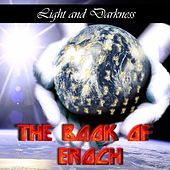 The Book Of Enoch by Light and Darkness
