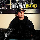 Bright Lights and Long Nights by Huey Mack