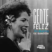 Gente Feliz (Sinceridade) by Vanessa da Mata