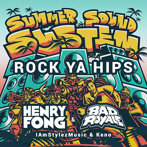 Rock Ya Hips (feat. IamStylezMusic & Keno) by Bad Royale