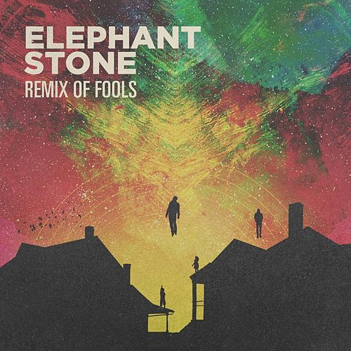 Remix of Fools by Elephant Stone