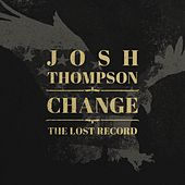 Change: The Lost Record by Josh Thompson