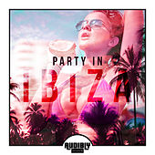 Party In Ibiza, Vol. 2 by Various Artists