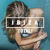 Ibiza Total! 2017 by Various Artists