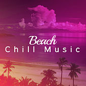 Beach Chill Music – Summer Chill Out, Easy Listening, Calming Waves, Stress Free by Club Bossa Lounge Players