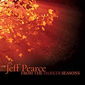 From the Darker Seasons by Jeff Pearce