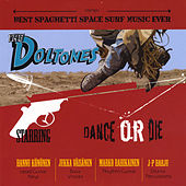 Dance or Die by The Doltones