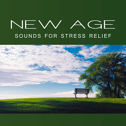 New Age Sounds for Stress Relief – Calming Background Sounds to Relax, Inner Peace, Mind Control, Stress Free by Relax - Meditate - Sleep