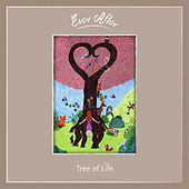 Ever After: Tree of Life by Various Artists