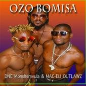 Ozo Bomisa by Dnc Monshemvula