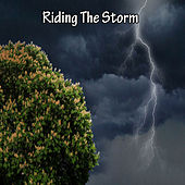 Riding The Storm by Thunderstorm