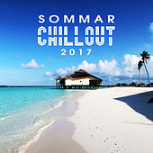 Sommar Chillout 2017 – Deep Lounge, Fresh Chillout, Good Vibes Only by Deep Lounge