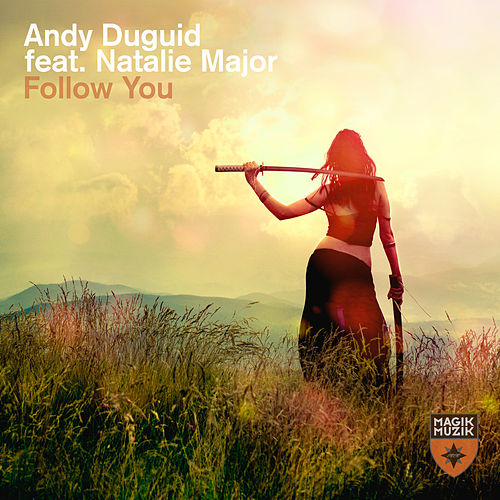 Follow You by Andy Duguid