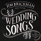 Wedding Songs: Soundtrack for Your Day by Jim Brickman