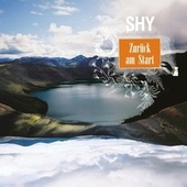 Zurück am Start by Shy