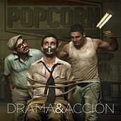 Drama y Acción by Popcorn