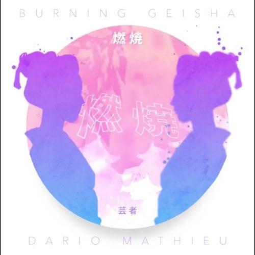Burning Geisha Ep by Mathieu