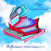 Reflections: Pepe Piano # 1-11 by Pepe