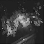 Forget the Night / Two Decades by the Vultures