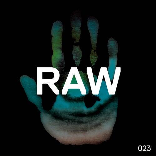 Raw 023 by Kaiserdisco