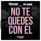 No Te Quedes Con Él by Dg-Flow