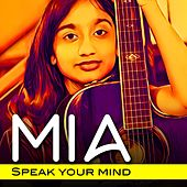 Speak Your Mind by Mia