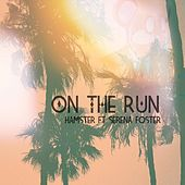 On the Run (feat. Serena Foster) by Der Hamster