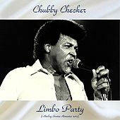 Limbo Party (Analog Source Remaster 2017) by Chubby Checker