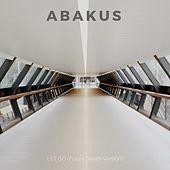 Let Go (Future Dream Version) by Abakus