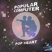 Pop Heart by Popular Computer