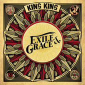 Exile & Grace by King King