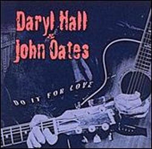 Play & Download Do It For Love by Hall & Oates | Napster