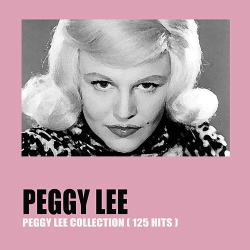 Peggy Lee Collection (125 Hits) von Peggy Lee