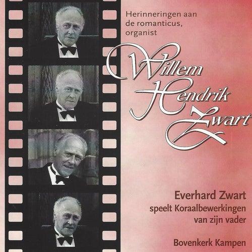 Herinneringen aan de romanticus, organist Willem Hendrik Zwart de Everhard Zwart