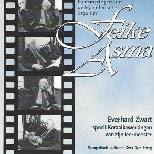 Herinneringen aan de Legendarische organist Feike Asma de Everhard Zwart