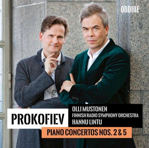 Prokofiev: Piano Concertos Nos. 2 & 5 by Olli Mustonen