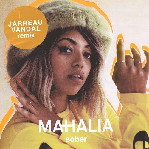 Sober (Jarreau Vandal Remix) de Mahalia