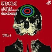 Vol. 1 by Uncle Acid & The Deadbeats