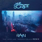Rain (Saga WhiteBlack Remix) by The Script