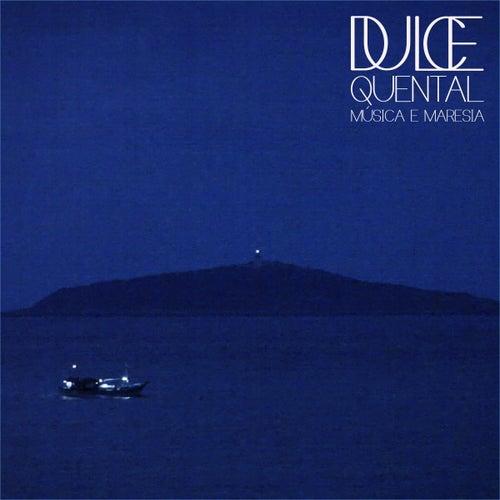Dulce Quental: Música e Maresia de Dulce Quental