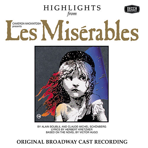 Les Miserables Highlights by Alain Boublil