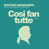 Wolfgang Amadeus Mozart: Cosi Fan Tutte, Vol. 2 de Gunther Hasselmann