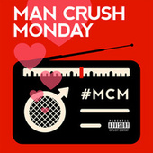 Man Crush Monday de Various Artists